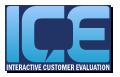 Interactive Customer Evaluation (ICE)